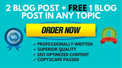 Write 2 SEO blog post for your business PLUS FREE 1 blog in ANY topic