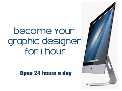 become your graphic designer for 1 hour