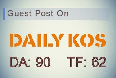 Provide Dofollow Guest Post On - Daily kos - Dailykos.com ( DA:90 & TF:62 )
