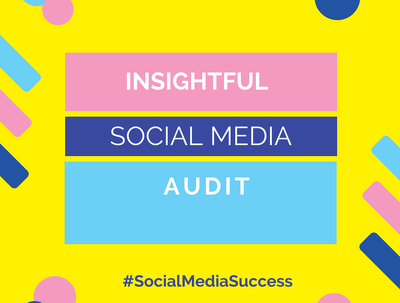 Conduct an insightful audit of your social channels