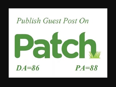 Write and guest post on patch , patch.com PR 7 and DA 83 within 3 days