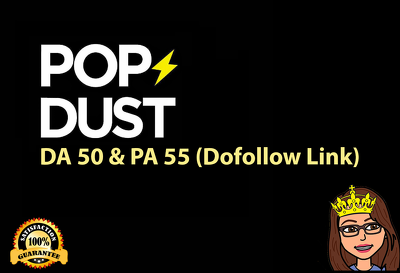 Write a blog on popdust.com  (DA 50, PA 55 PR 4) Dofollow Link