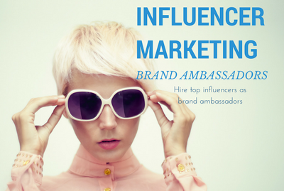 Hire 1 top Influencers as brand ambassadors