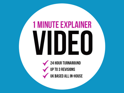 Professional 1 Minute Explainer Video + 24 Hour Turnaround + UK Based