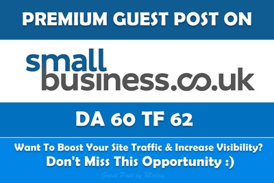 Write & Publish Guest Post on Small Business UK. Smallbusiness.co.uk - DA60, TF62