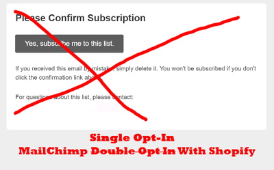 Bypass MailChimp double-opt in confirmation email on Shopify