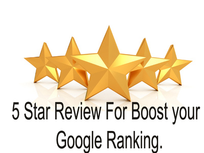 Deliver 12 Google 5 star Review for boost your google ranking