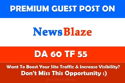 Publish Travel Guest Post on News Blaze. Newsblaze.com - DA60, TF55/ Dofollow