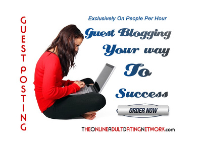 Guest post your blog on 1 of 30 niche adult dating sites