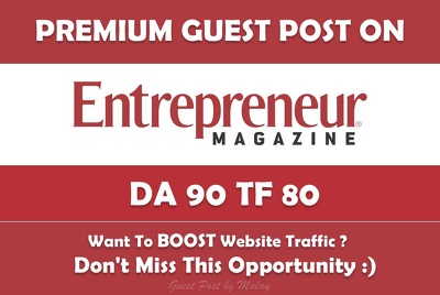Write & Publish Guest Post on Entrepreneur. Entrepreneur.com - DA97, TF76