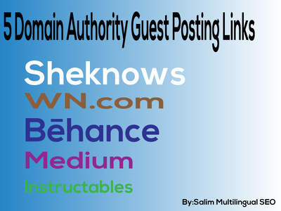 Make 5 High Domain Authority Guest Posting Backlinks