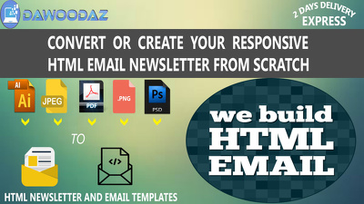Convert your PSD/PDF/PNG/Al/JPEG to Responsive HTML Email Newsletter