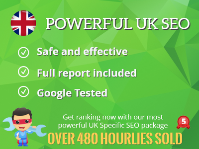 Build UK SPECIFIC POWERFUL SEO Authority Package - 2017 UK SEO Algorithm