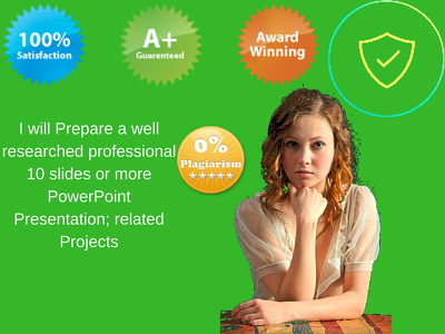 Prepare a well researched professional 10 slides PowerPoint presentation project