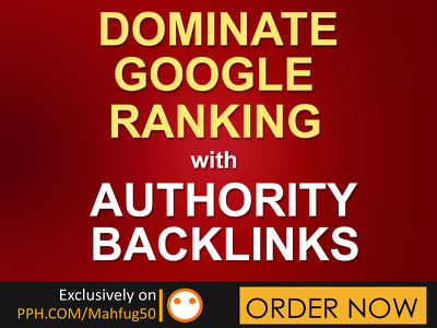 Help DOMINATE Google Rank With Authority Seo Backlinks