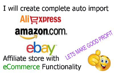Create Complete Auto Import Amazon,eBay and Aliexpress Affiliate Store