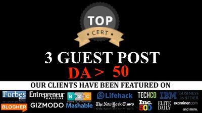 High Quality 3 guest post on DA 50+ blogs: Publish 3 guest posts do follow link