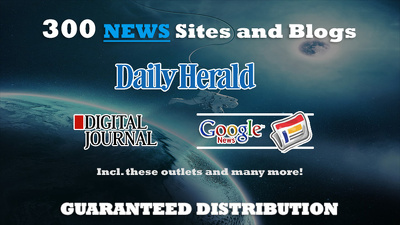 Submit your Press Release to 300 news & Blog sites, Daily Herald, Digital Journal etc