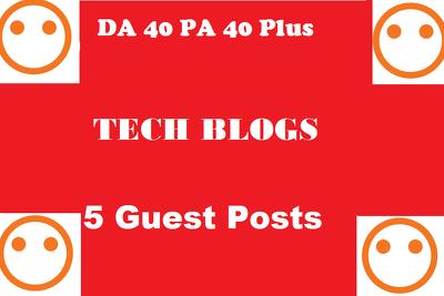 Do 5x 500 words guest post on Da 40 plus Technology blog