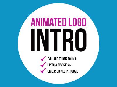 Professional Animated Logo Intro + 24 Hour Turnaround + UK Based