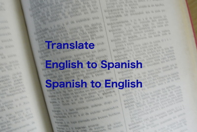 Translate 500 words English to Spanish or Spanish to English