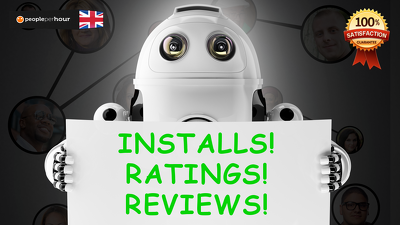Get you 100 Android App installs, 20 5 star ratings and 20 comments from real users