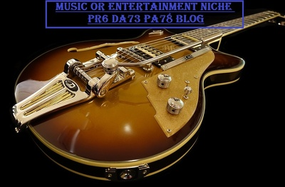Do Guest Post On Music Or Entertainment Niche PR6 DA73 PA78 Blog