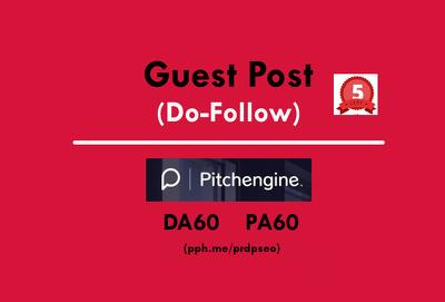 Publish/Post a Guest Post on pitchengine Website DA60 (Do-Follow)