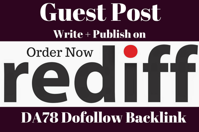 Write and Post Your Article On Rediff  DA78 with Dofollow backlink