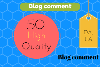 Create 50 High Quality Blog Comment in High DA blog sites