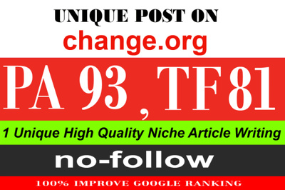 Publish a guest post on Change.org (PA93, TF81, DA92)