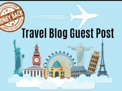 Travel Guest Posting - Write 5 X 500-word articles and post on DA30+ travel blogs