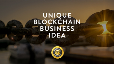 provide a unique Blockchain Business Idea for your startup