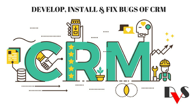 Develop, Install And Fix Bugs  of CRM