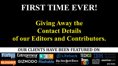 Give you contact info to editors at Entrepreneur.com lifehack forbes fastcompany