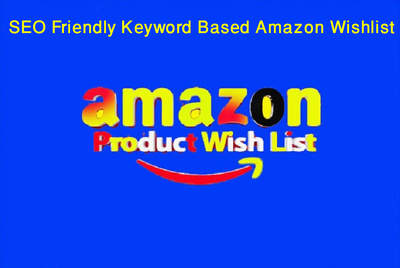 Do 400 wishlist for amazon product ranking(Amazon TOS Friendly)