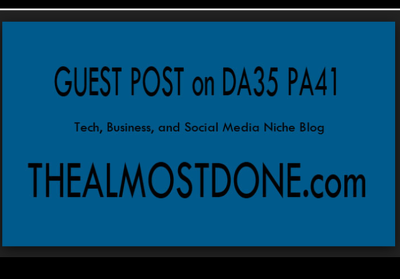 Do Guest post on Thealmostdone