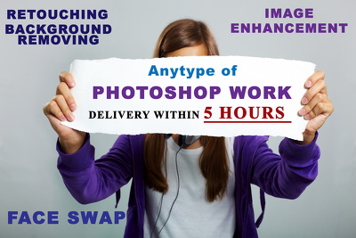Do anytype of photoshop work within 5 hours