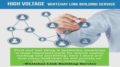 Provide High Voltage -Whitehat Link Building Service