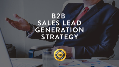 Set up your B2B Sales Lead Generation Strategy