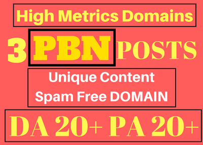Do Spam Free 3 PBN Posts High Metrics Domains Unique Content