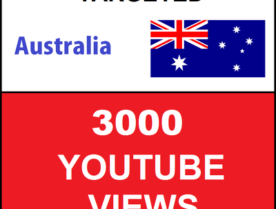 Added 3000 Australia Targeted Youtube Views