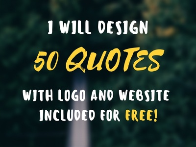 Create 50 Inspirational & Motivational quotes with your LOGO