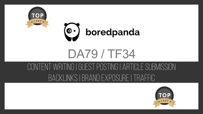 Publish content at BoredPanda.com that links back to your website (DA: 79 / TF: 34)