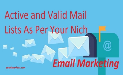 Provide Active and Valid Mail Lists As Per Your Niche