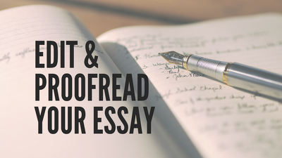 Proofread and edit your 2000-word essay, proposal or letter