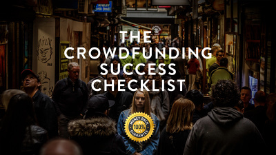Send you my Crowdfunding Success Checklist