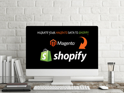 Migrate your Magento product, orders, customers, reviews data to Shopify