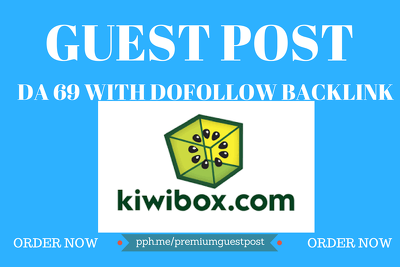 Write and Publish guest post on article in kiwibox DA 69 Backlink