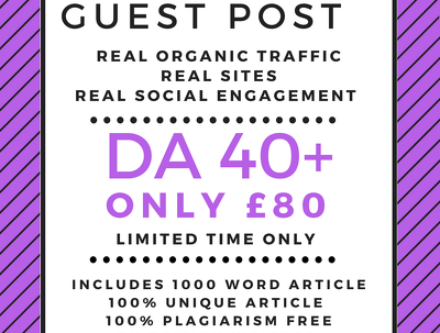 Outreach & Business Niche Guest Posts HIGH DA 40+ only £80 with Article 1000 Words